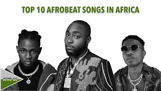 TOP 10 AFROBEAT SONGS IN AFRICA OF THE WEEK - February 28, 2021   AFRO UC - top 10 afrobeat songs 2020