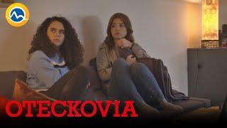 OTECKOVIA - Dorka sa bojí, dejú sa u nej čudné veci