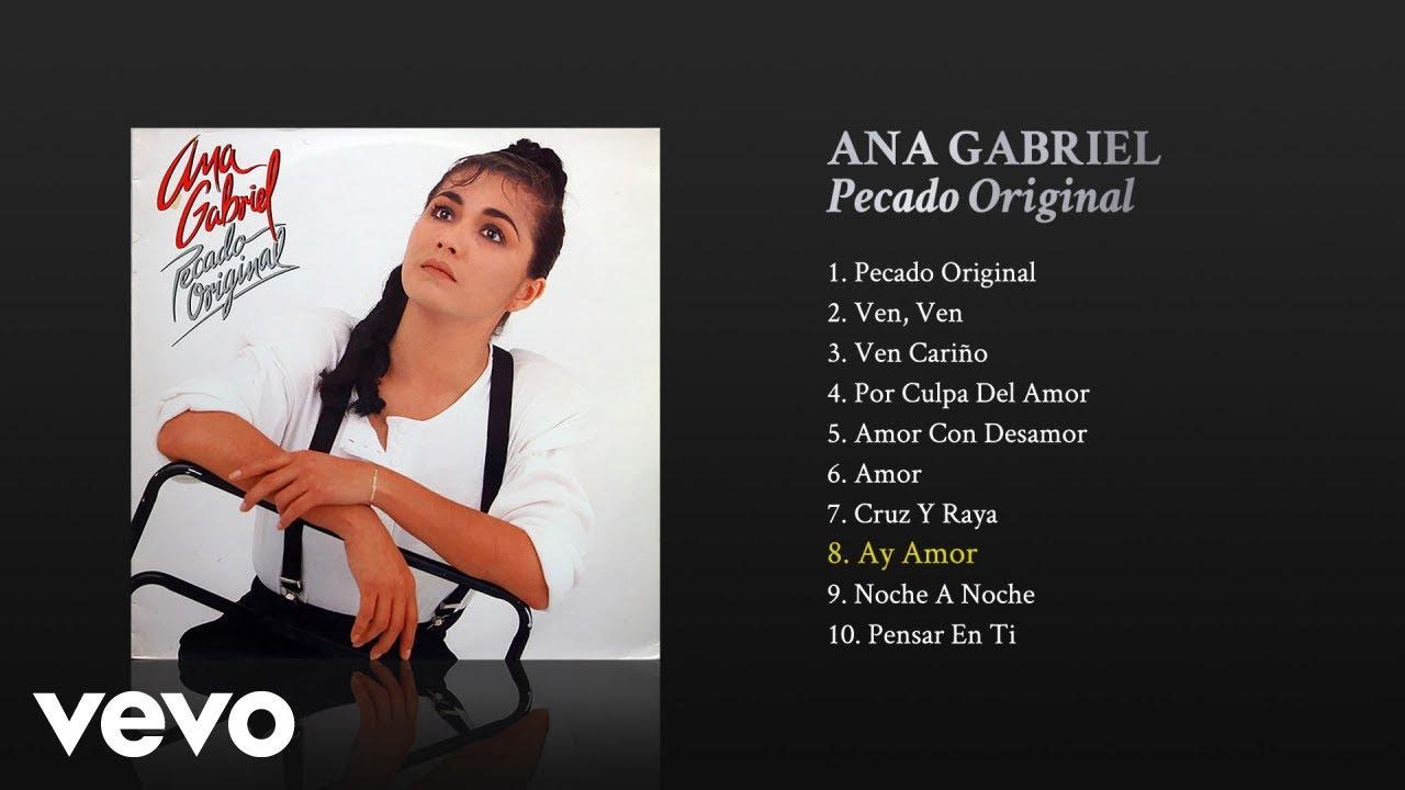 Ana Gabriel - Ay Amor (Cover Audio)