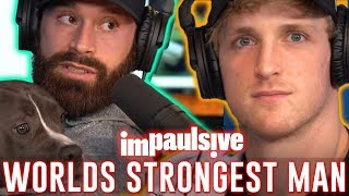 BRADLEY MARTYN IS THE WORLD'S STRONGEST MAN - IMPAULSIVE EP. 43
