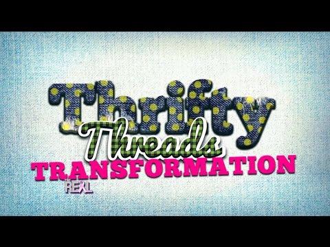 Thrifty Threads Transformation