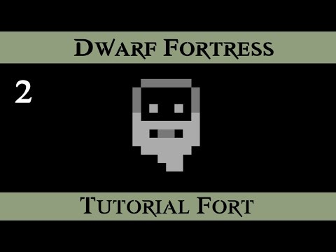 Dwarf Fortress Tutorial Fort - The First Year  -  ( Episode 2 )