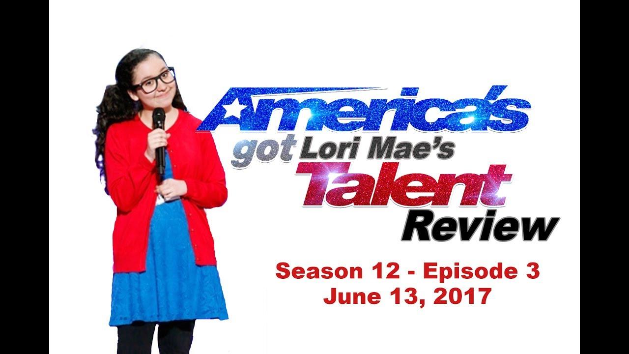 Americas got talent 2017 episode 3 - America S Got Talent Episode 3 Season 12 Review Lori Mae Hernandez