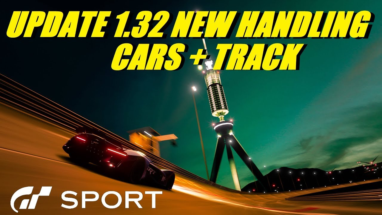 GT Sport Update 1.32 - New Handling Model Cars & Track