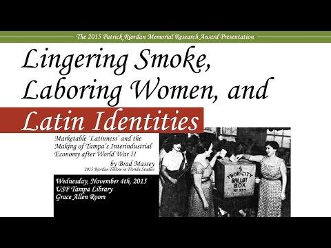 Lingering Smoke, Laboring Women, and Latin Identities