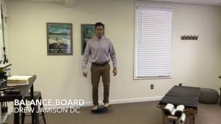 Richmond VA Chiropractor - Balance Board
