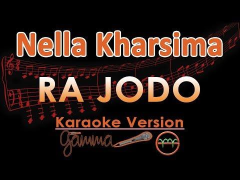 Nella Kharisma - Ra Jodo KOPLO (Karaoke Lirik Tanpa Vokal)