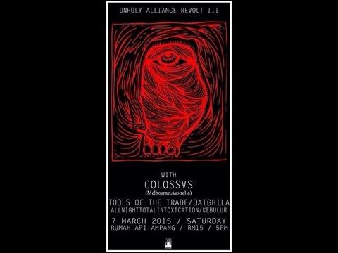 COLOSSVS live at Unholy Alliance Revolt 3