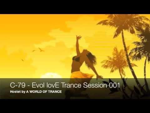C-79 - Evol lovE Trance Session 001