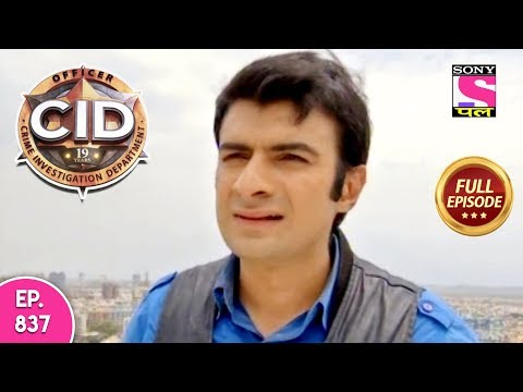 CID - Full Episode 837 - 10th November, 2018