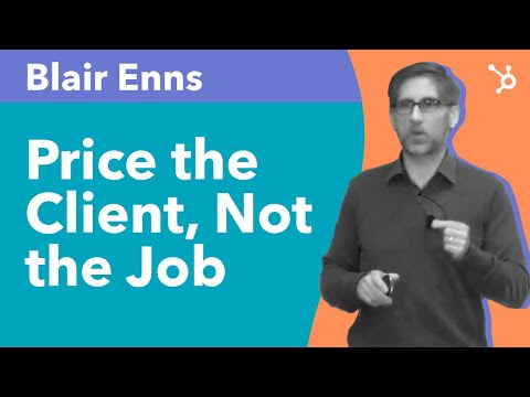 "INBOUND 2016: Blair Enns ""Price the Client, Not the Job"""