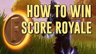 "How to Win NEW Game Mode ""Score Royale"" 