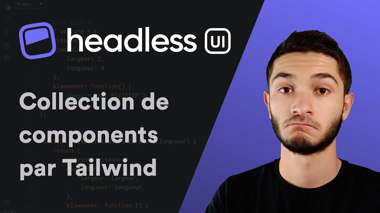 Headless UI - Collection de components non-stylisé pour React & Vue.js 3