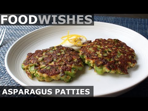 Fresh Asparagus Patties - Food Wishes