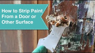 How to Strip a Door (or any other surface)