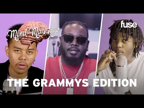 JID, YBN Cordae, T-Pain & More: The Best Of Mind Massage: The Grammys Edition | Mind Massage | Fuse