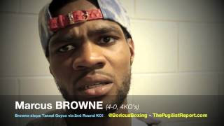 MARCUS BROWNE stops Taneal Goyco by way of KNOCKOUT! Post Fight Interview!