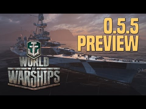 World of Warships - 0.5.5 Preview