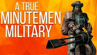 Minutemen Military - Fallout 4 Mods Weekly - Week 79 (PC/Xbox One)