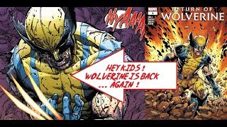 The Return Of Wolverine To Comic Books ... Just Like Last Year