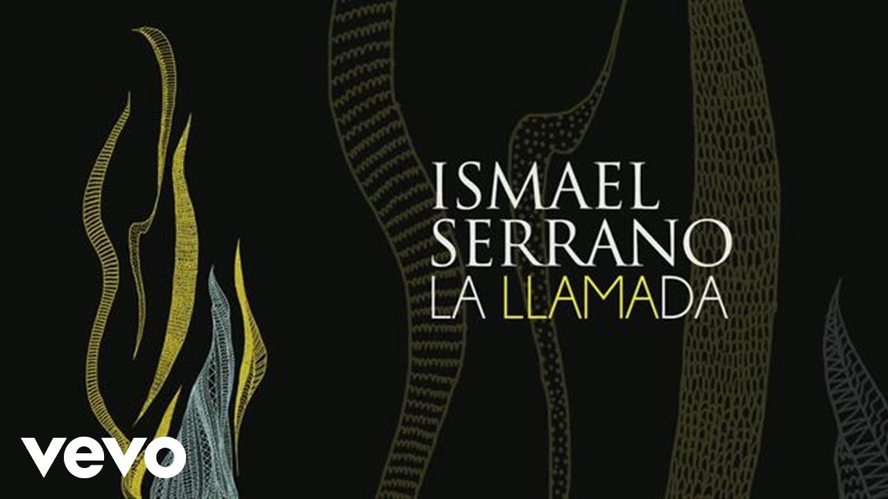 Download Ismael Serrano - La Llamada (Audio)