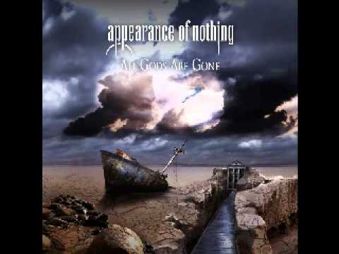Appearance Of Nothing - All Gods Are Gone 2011 (Full Album)