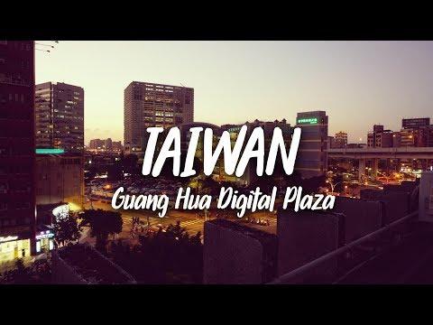 Guang Hua Digital Plaza : le paradis des geeks taïwanais ?  | Taiwan, Taipei