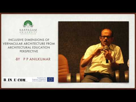 Inclusive Dimensions of Vernacular Architecture - PP Anilkumar