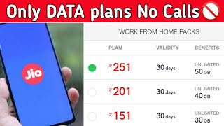 Jio 4G Data Only Plans with Validity No Calls🚫 | Jio 4G Data Plans