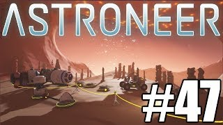 The FGN Crew Plays: Astroneer #47 - Until Next Time