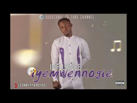 Iyemwen Nogie By Influence Akaba,