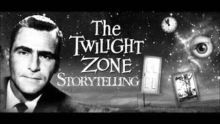 The Twilight Zone - A Lesson in Storytelling