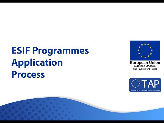 ESIF TAP  - The Application Process