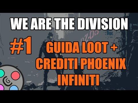 The Division ITA: Guida Loot + Crediti Phoenix Infiniti #1 | Casual Gamers