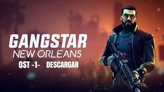 Gangstar New Orleans -SOUNDTRACK OST 1- DESCARGAR [MEGA]