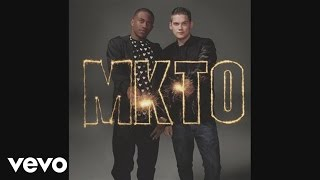MKTO - Forever Until Tomorrow (Audio)
