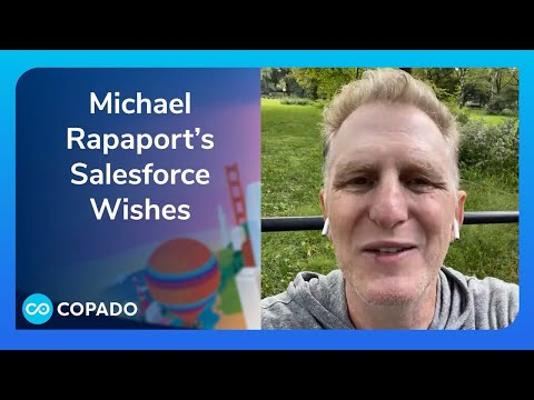 Michael Rapaport's Salesforce Wishes