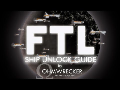 FTL Ship Unlock Guide By Ohm - Unlock ALL The Ships!