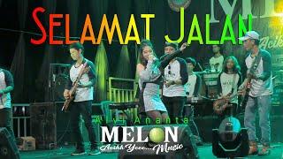 Alvi Ananta - Selamat Jalan | Versi Koplo (Official LIVE)