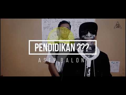 Asep Balon (Feat. Lain Puisi) - PENDIDIKAN??? [Official Lyric Video]