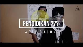 Asep Balon (Feat. Lain Puisi) - PENDIDIKAN??? [Official Lyric Video]