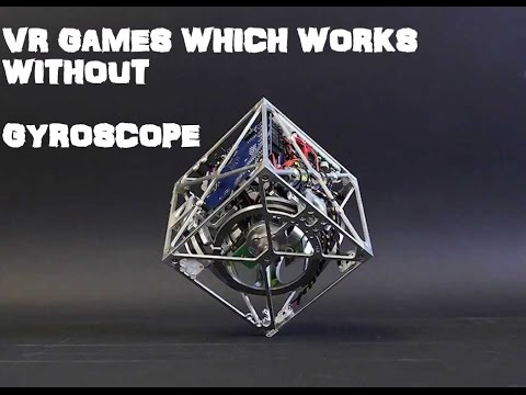 vr games which works fine without gyroscope
