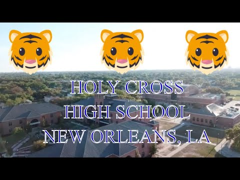 HOLY CROSS HIGH SCHOOL - CAMPUS TOUR 2019 - DRONES OVER NEW ORLEANS
