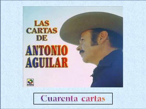 Antonio Aguilar - Cuarenta cartas