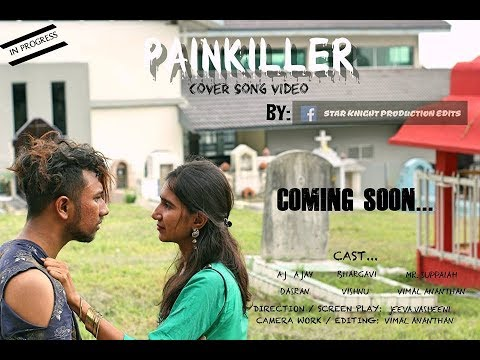 PAINKILLER COVER SONG VIDEO BY STAR KNIGHT PRODUCTIONS