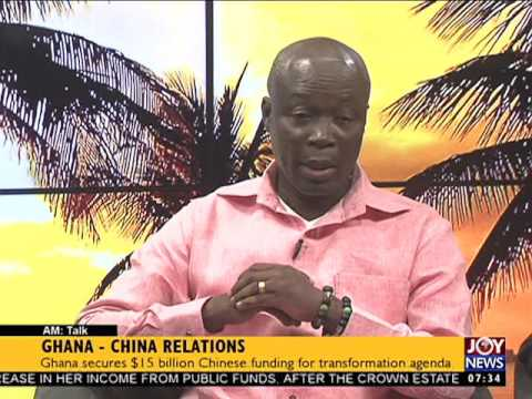 Ghana-China Relations - AM Talk on Joy News (27-6-17)