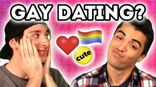 Gay Men Answer Dating, Relationship, and Marriage Questions