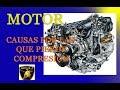 Causas por las que un motor pierde compresion