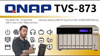 The QNAP TVS-873 Gold NAS for PLEX, AMD 8-Bay Unboxing Video