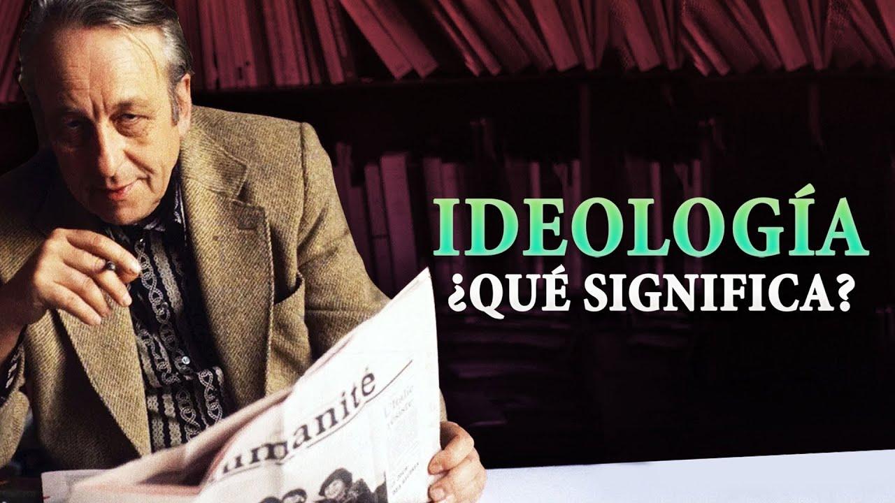 ¿Qué es la IDEOLOGÍA? | Louis Althusser | Ideología y Aparatos Ideológicos de Estado